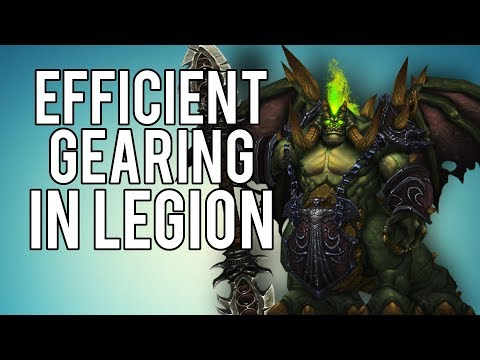 EFFICIENT GEARING IN PATCH 7.3.2 - WoW Legion 7.3