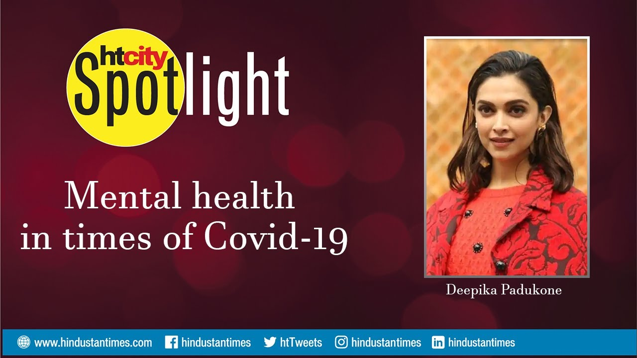 Download Deepika Padukone on mental health in the times of Covid-19