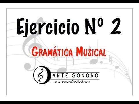 Gramática musical - Ejercicio Nº 2