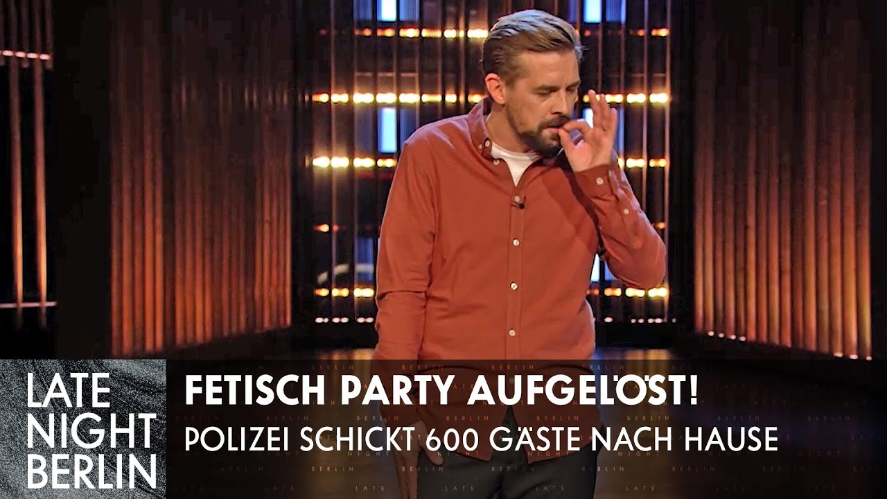 Unbefriedigend: Fetisch-Party mit 600 Gästen aufgelöst! | Stand Up | Late Night Berlin | ProSieben