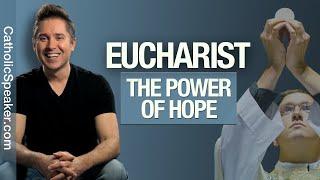 Eucharist | Do You Need Hope? (Sacrament of Holy Communion) #Catholic Mass