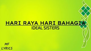 Ideal Sisters - Hari Raya Hari Bahagia (Lirik)