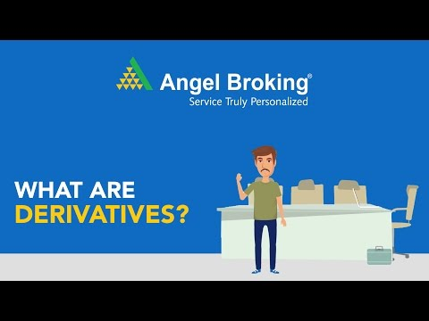 Angel Broking explains what are Derivatives