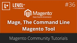 Magento Community Tutorials #36 - Mage, The Command Line Magento Tool