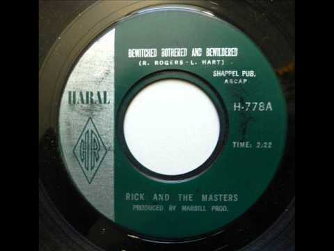 Bewitched Bothered & Bewildered -  Rick & Masters