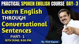 Practical Spoken English Course- Day 3 Speak English Through Conversational Sentences Vinit Kapoor