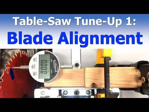 Table Saw Tune-Up 1: Blade Alignment