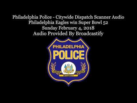 Philadelphia Police - Citywide Dispatch Scanner Audio Philadelphia Eagles win Super Bowl 52