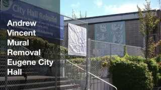 Mural Removal From Old City Hall Eugene Oregon - short version