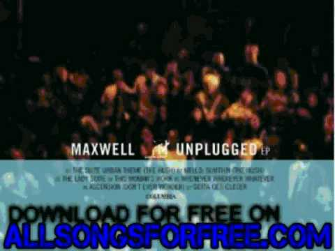 maxwell - this woman's work - MTV Unplugged