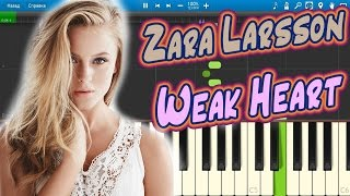 Zara Larsson - Weak Heart [Piano Tutorial] Synthesia