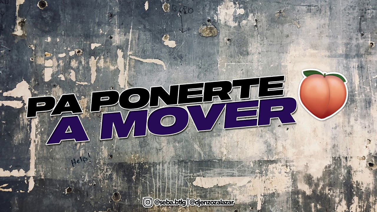 PA' PONERTE A MOVER ( Remix ) | DJ ENZO ZALAZAR ➕ SEBA BTLG
