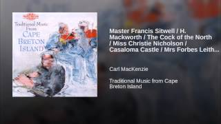 Master Francis Sitwell / H. Mackworth / The Cock of the North / Miss Christie Nicholson /...