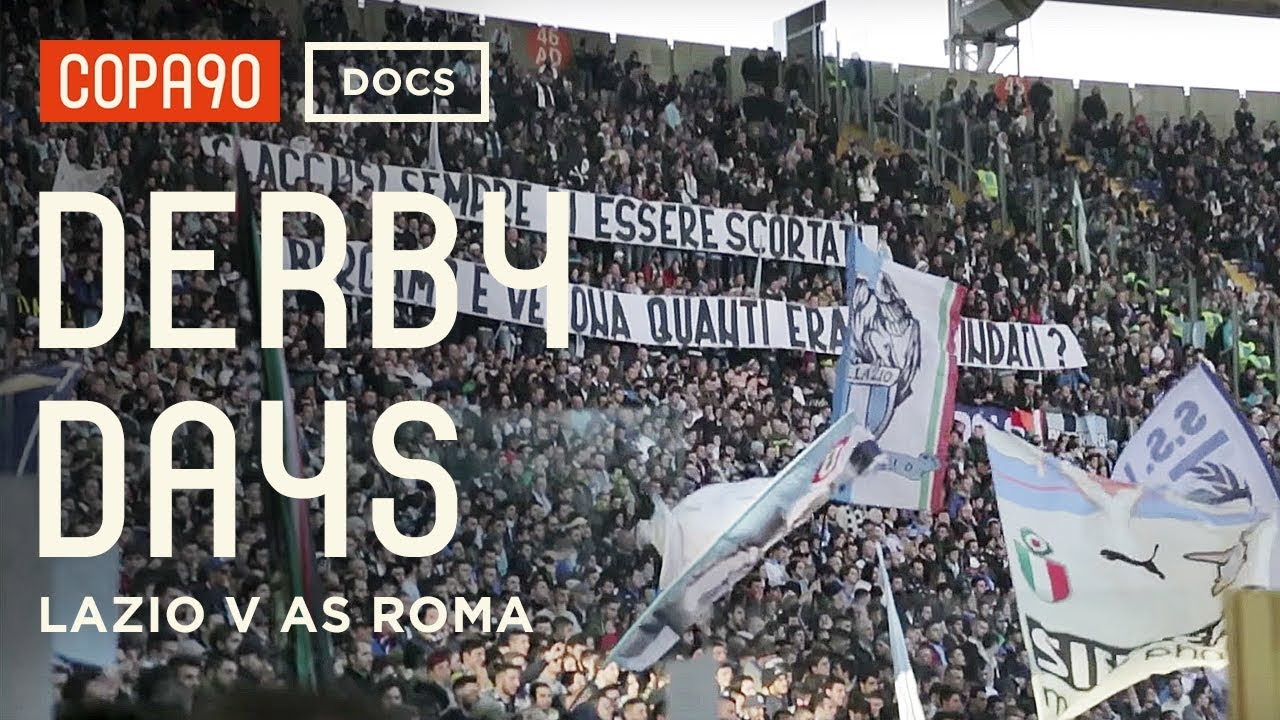 Download Football's Most Dangerous Derby - Lazio v AS Roma | Derby Days