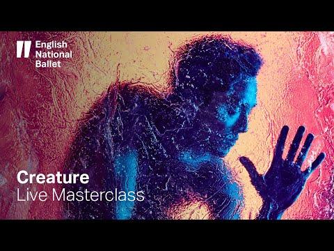 Creature By Akram Khan: LIVE Masterclass   English National Ballet