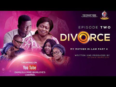Download DIVORCE Mother in law IV || Episode 2