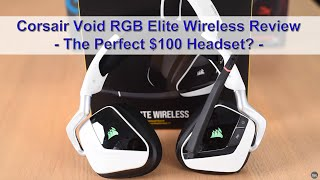 Corsair Void RGB Elite Wireless Gaming Headset Review