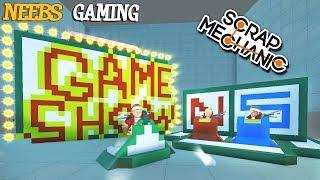Scrap Mechanic - Game Show!