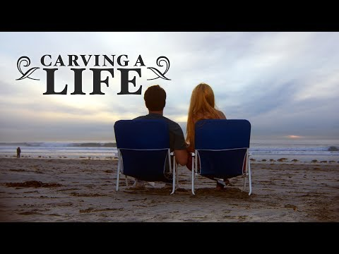 Carving A Life - Trailer