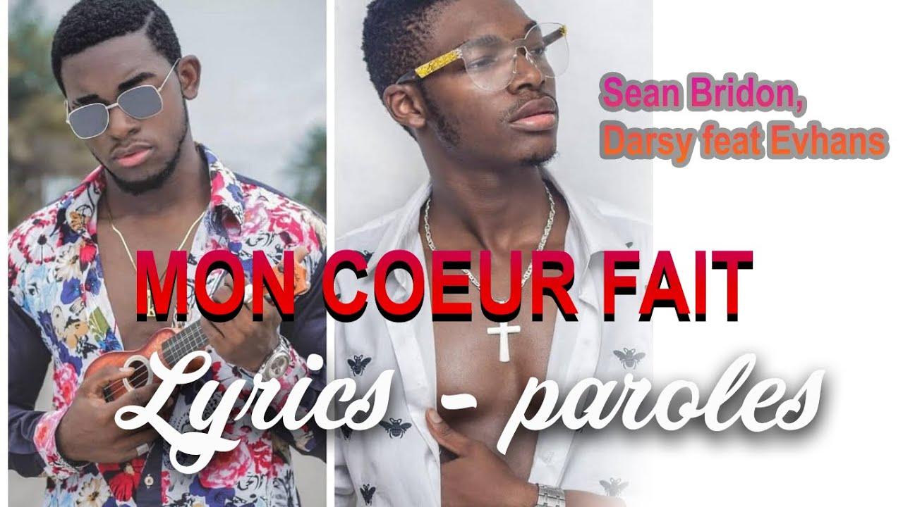 Download Lyrics - Darsy & Evhan's & Sean Bridon & Yaya Vichenzo   Mon Cœur Fait