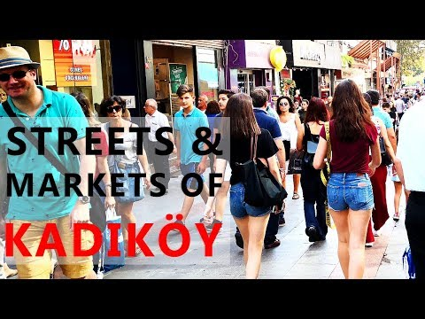 Streets and Markets of Kadıköy | Istanbul Travel Guide