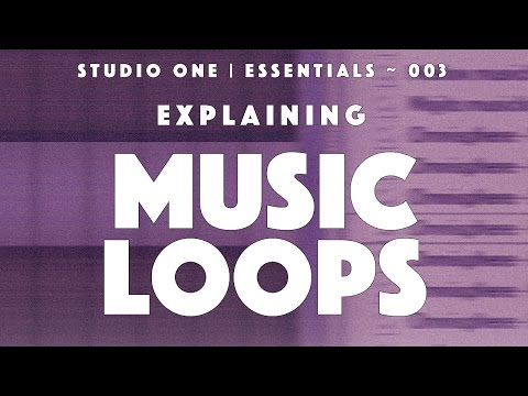 Studio One | Essentials ~ 003: Explaining Musicloops
