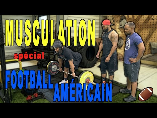 MUSCULATION POUR LE FOOTBALL AMÉRICAIN feat YEPMO