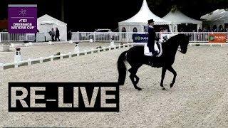 RE-LIVE | FEI Dressage Nations Cup™ - Grand Prix | Compiègne (FRA) | CDIO5*