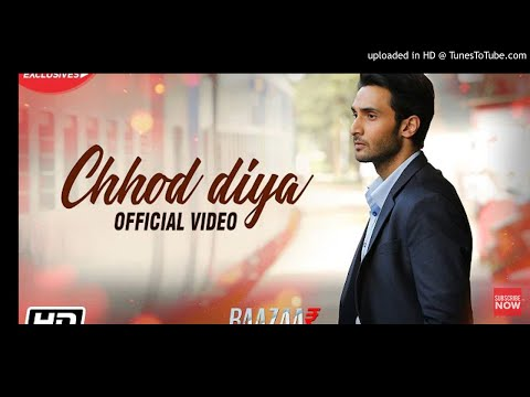 Chhod Diya Ringtone    Arijit Singh Ringtone    Baazaar New Ringtone