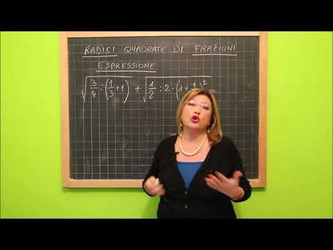 17 Le Frazioni - Radici Quadrate Di Frazioni