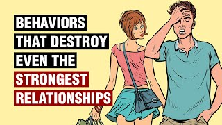 12 Behaviors That Destroy Relationships
