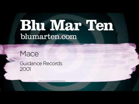 Blu Mar Ten - Mace (Guidance Recs, 2001)