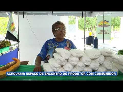 Agroufam: espaço de encontro do produtor rural com o consumidor