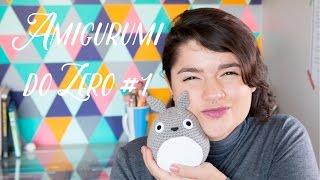 Amigurumi do Zero #1 - Materiais Básicos + Correntinha thumbnail
