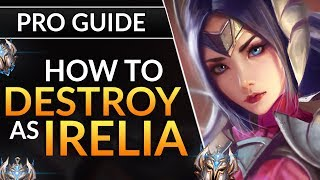 The ULTIMATE IRELIA Guide BEST Tips to SOLO CARRY from Top and Mid Lane LoL Challenger Guide