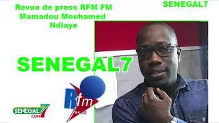 Revue de presse Rfm du Mercredi 19 juin avec Mamadou Mouhamed Ndiaye