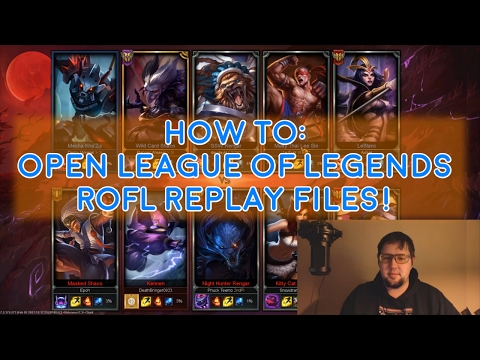 League of Legends - Easy way to launch ROFL(Replay) Files