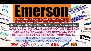 Emerson Servo Motor Drive Encoder Stock Repair UAE Dubai ARab GCC Bahrain Kuwait Oman Qatar