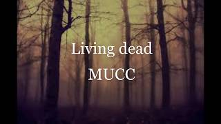 Living dead   MUCC sub  esp