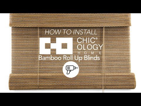 How to Install | Chicology Bamboo Roll Up Blinds