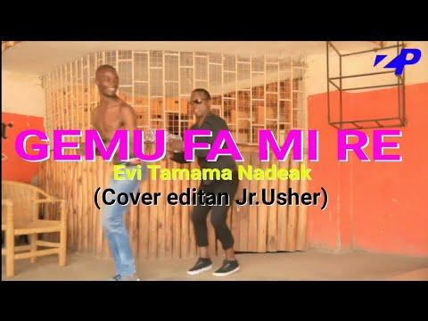 GEMU FA MI RE (Cover editan)-Evi Tamama Nadeak