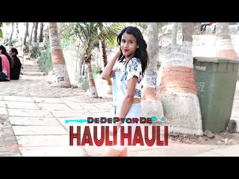 HAULI HAULI   De De Pyar De   Neha Kakkar, Garry Sandhu   Dance Covered By TEAM N.D.C.