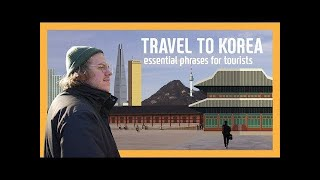 Travel to Korea : Essential 15 Phrases!!