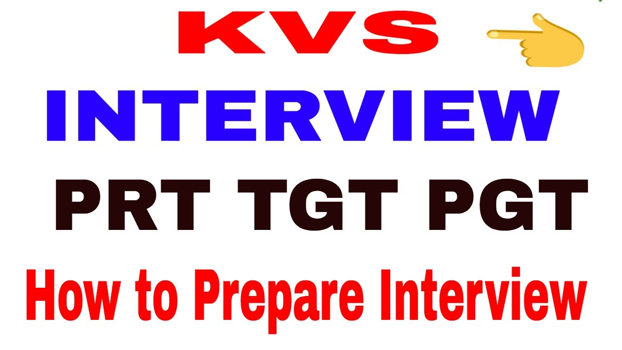 kvs interview tips prt tgt pgt youtube