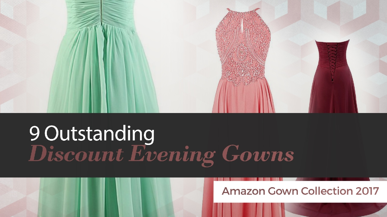 9 Outstanding Discount Evening Gowns Amazon Gown Collection 2017 ...