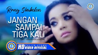 Rany Simbolon - JANGAN SAMPAI 3 KALI (Official Music Video)
