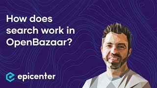 How federated search works in OpenBazaar – clip of Brian Hoffman on Epicenter