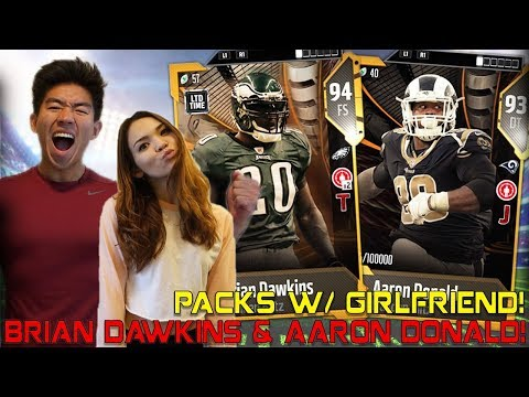 BRIAN DAWKINS & AARON DONALD! PACKS W/ GIRLFRIEND! Madden 18 Ultimate Team