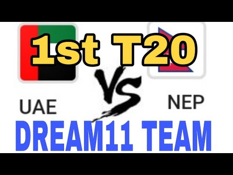 UAE vs NEP 1st T20  Dream 11 team  Playing 11  Team News