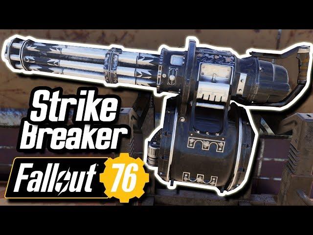Fallout 76 Unique Minigun - Strike Breaker